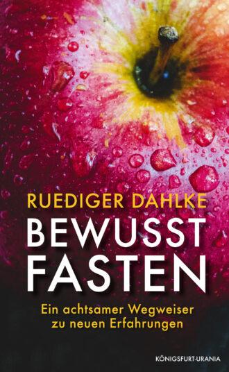 Dahlke_Bewusst_Fasten_RZ2.indd